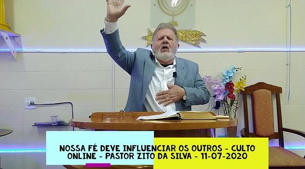 Mensagem do dia 12/07/2020 por Zito da Silva  Nossa fé deve influenciar os outros  Mateus 8