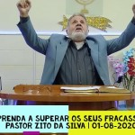 Aprenda a superar os seus fracassos | Culto On-line | Pastor Zito da Silva | 01 de Agosto de 2020
