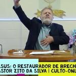 Jesus: o restaurador de brechas | Culto On-line | Pastor Zito da Silva | 15 de Agosto de 2020