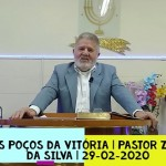 Os poços da vitória | Culto On-line | Pastor Zito da Silva | 29 de Agosto de 2020