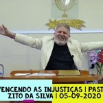 Vencendo as injustiças | Culto On-line | Pastor Zito da Silva | 05 de Setembro de 2020