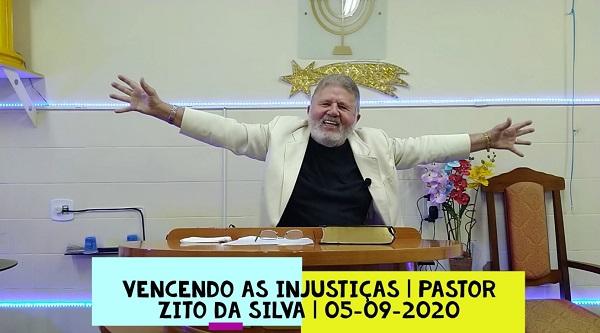 Mensagem do dia 05/09/2020 por Zito da Silva  Vencendo as injustiças
