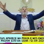 Jesus aparece na praia e nos ensina | Culto On-line | Pastor Zito da Silva | 12 de Setembro de 2020