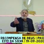 A recompensa de Deus | Culto On-line | Pastor Zito da Silva | 19 de Setembro de 2020