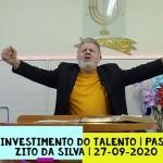 O investimento do talento | Culto On-line | Pastor Zito da Silva | 26 de Setembro de 2020