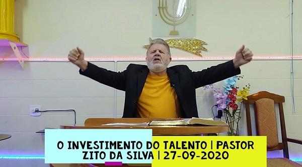 Mensagem do dia 26/09/2020 por Zito da Silva O investimento do talento