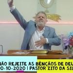Não rejeite as bênçãos de Deus | Culto On-line | Pastor Zito da Silva | 10 de Outubro de 2020