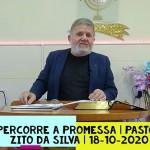 Percorre a promessa | Culto On-line | Pastor Zito da Silva | 18 de Outubro de 2020