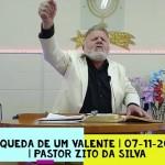 A queda de um valente | Culto On-line | Pastor Zito da Silva | 07 de Novembro de 2020