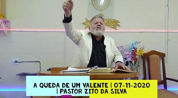 Mensagem do dia 07/11/2020 por Zito da Silva.  A queda de um valente