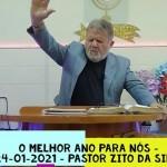 O melhor ano para todos nós | Culto Online | Pastor Zito da Silva | 24 de Janeiro de 2021