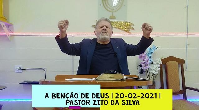Mensagem do dia 20/02/2021 por Zito da Silva  A benção de Deus