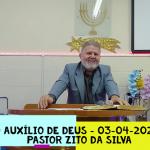 O Auxílio de Deus | Culto Online | Pastor Zito da Silva | 03 de Abril de 2021