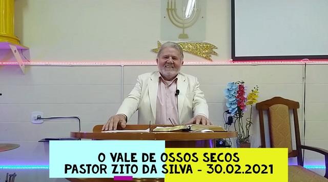 Mensagem do dia 30/08/2021 por Zito da Silva  O vale de ossos secos